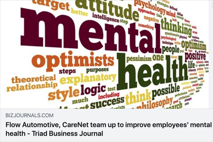 """Flow Automotive, CareNet team up to improve employees' mental health"" -Triad Business Journal"